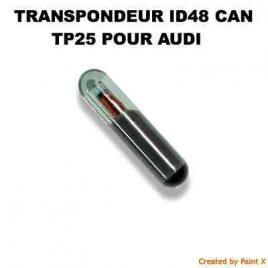 TRANSPONDEUR ID48 CAN TP25 POUR AUDI